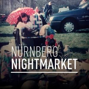 Events und Veranstaltungen - NÜRNBERG NIGHTMARKET